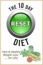 The 10 Day RESET Diet Book - available on Amazon