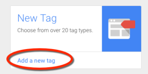 Google Tag Manager - New Tag